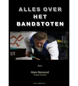 Handleiding Alles over het bandstoten van Alain Remond - Vol.1